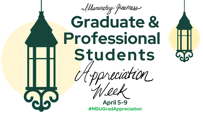 2021 Graduate Student Appreciation Week, April 5-9
