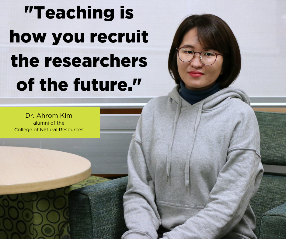 """Teaching is how your recruit the researchers of the future"" Dr. Ahrom Kim"