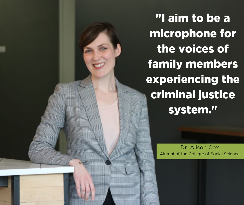 """""""I aim to be a microphone for the voices of family members experiencing the criminal justice system."""" -Alison Cox"""