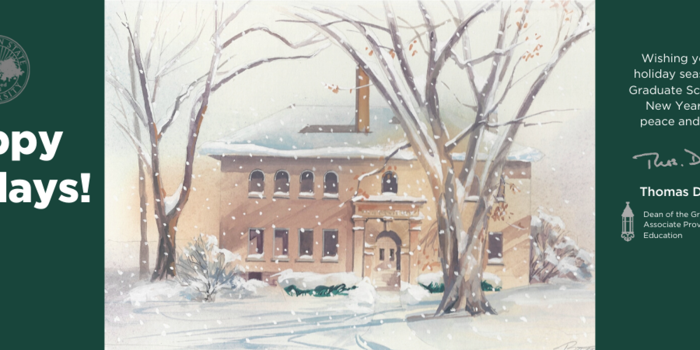 Happy Holidays from the Graduate School