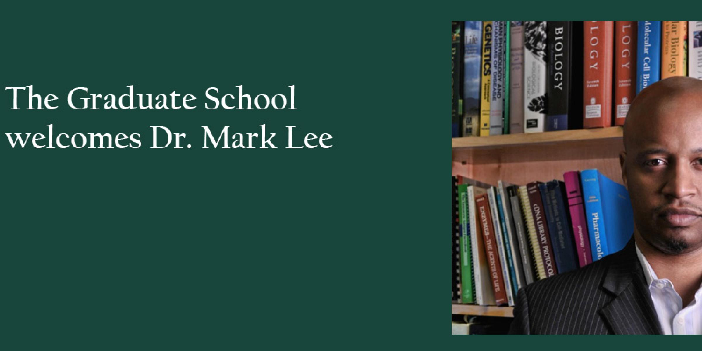 Welcome Dr. Mark Lee