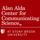 Alan Alda Center for Communicating Science at Stony Brook