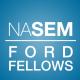 NASEM Ford Fellows